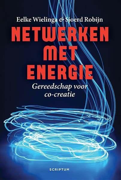 Netwerken met energie - Eelke Wielinga & Sjoerd Robijn